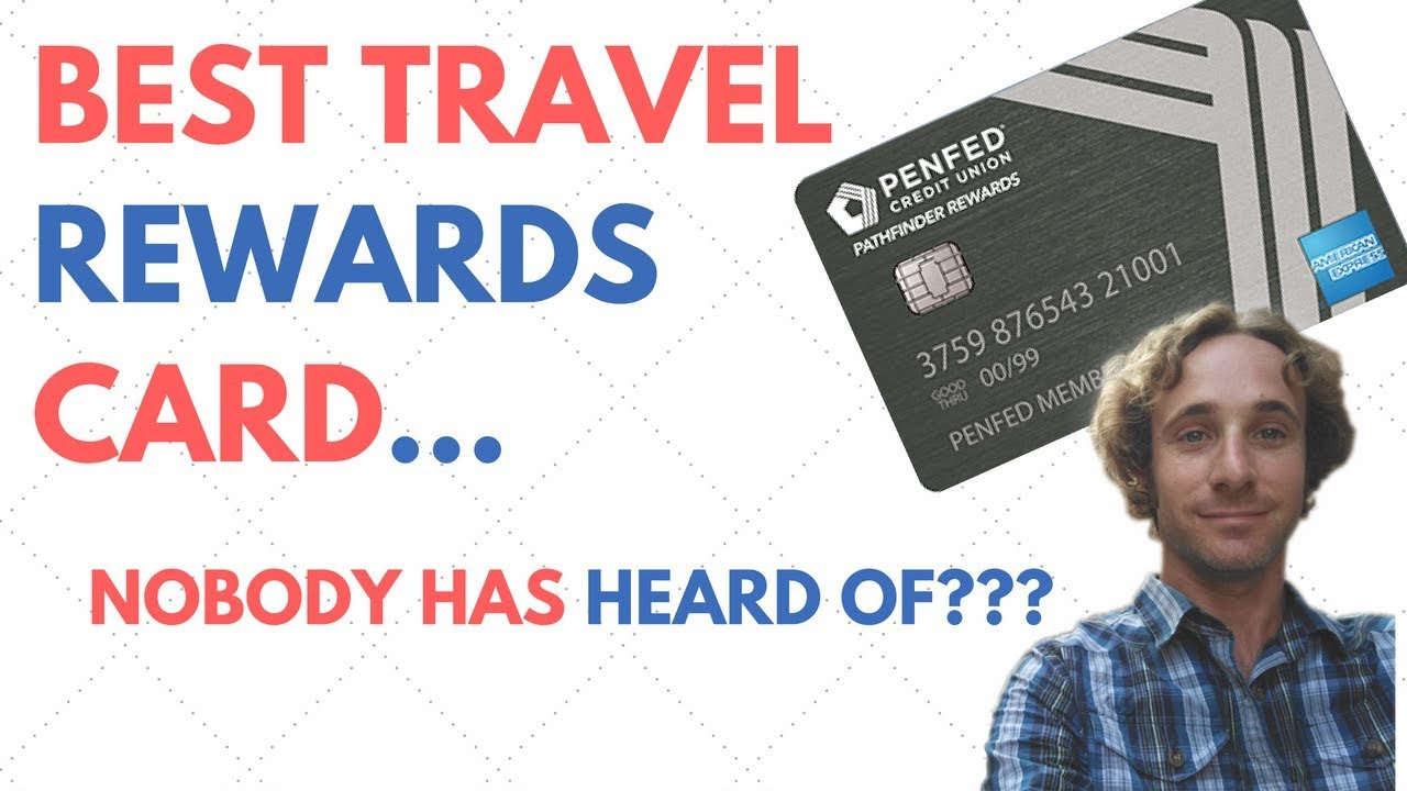 Penfed Pathfinder: Best Unknown Travel Card?? No AF - Travel Rewards